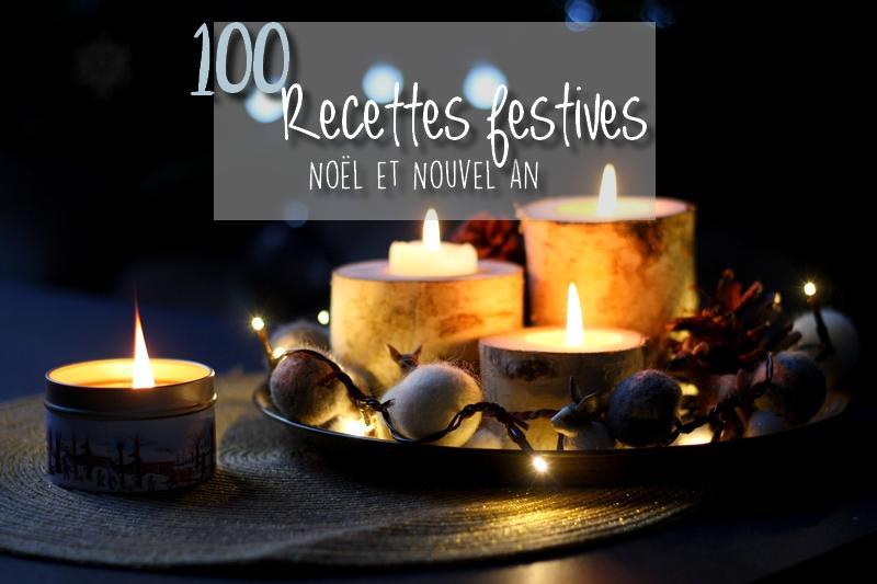 100 recettes festives pour les fêtes de fin d'année